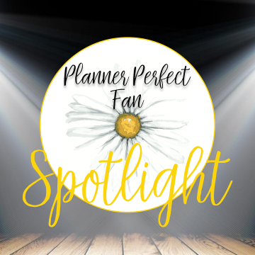 Planner Perfect Fan Spotlight: Desiree Acevedo