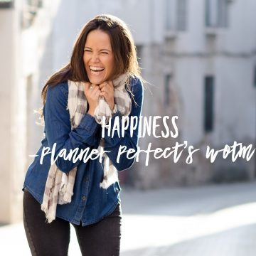 Happiness. Planner Perfect's Community WOTM