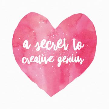 A Secret to Creative Genius