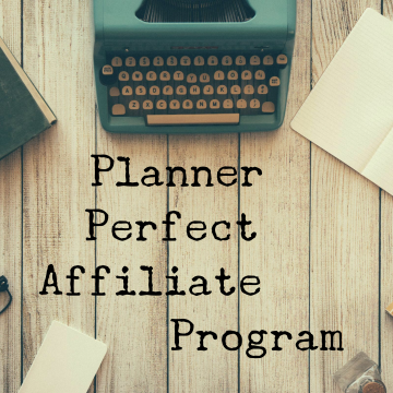 Become a Planner Perfect Affiliate!